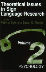 Theoretical Issues in Sign Language Research, Volume 2: Psychology