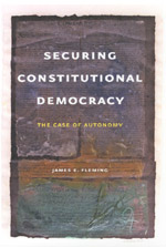 Securing Constitutional Democracy: The Case of Autonomy