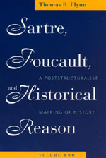 Sartre, Foucault, and Historical Reason, Volume Two