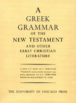 Greek Grammar of the New Testament and Other Early Christian Literature