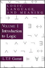 Logic, Language, and Meaning, Volume 1: Introduction to Logic