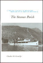 The Steamer Parish: The Rise and Fall of Missionary Medicine on an African Frontier