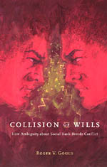Collision of Wills
