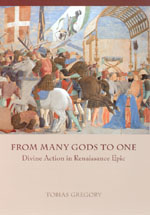 From Many Gods to One: Divine Action in Renaissance Epic