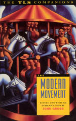 The Modern Movement: A TLS Companion