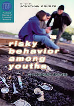 Risky Behavior among Youths: An Economic Analysis