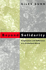 Beyond Solidarity: Pragmatism and Difference in a Globalized World