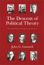 The Descent of Political Theory: The Genealogy of an American Vocation