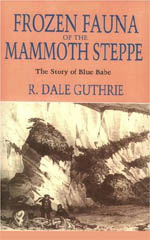 Frozen Fauna of the Mammoth Steppe