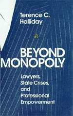 Beyond Monopoly: Lawyers, State Crises, and Professional Empowerment