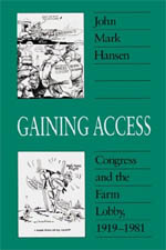 Gaining Access: Congress and the Farm Lobby, 1919-1981