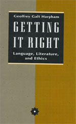 Getting It Right: Language, Literature, and Ethics