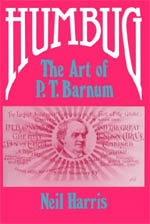 Humbug: The Art of P. T. Barnum