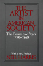 The Artist in American Society: The Formative Years