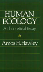 human ecology a theoretical essay hawley human ecology