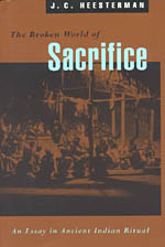 The Broken World of Sacrifice: An Essay in Ancient Indian Ritual