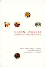 Urban Lawyers: The New Social Structure of the Bar