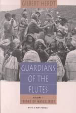 Guardians of the Flutes, Volume 1: Idioms of Masculinity
