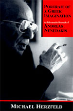 Portrait of a Greek Imagination: An Ethnographic Biography of Andreas Nenedakis