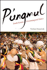 P'ungmul: South Korean Drumming and Dance, Hesselink
