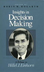 Insights in Decision Making