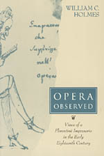 Opera Observed: Views of a Florentine Impresario in the Early Eighteenth Century