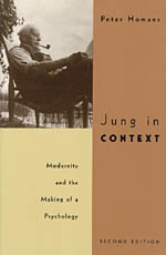 Jung in Context: Modernity and the Making of a Psychology