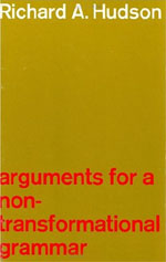 Arguments for a Non-Transformational Grammar