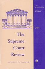 The Supreme Court Review, 2004