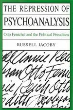 The Repression of Psychoanalysis