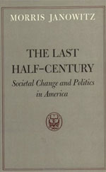 The Last Half-Century: Societal Change and Politics in America