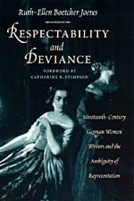 Respectability and Deviance: Nineteenth-Century German Women Writers and the Ambiguity of Representation