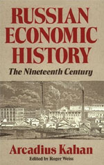 Russian Economic History: The Nineteenth Century