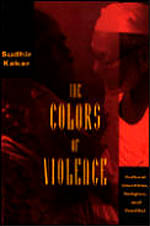 The Colors of Violence: Cultural Identities, Religion, and Conflict