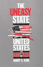 The Uneasy State: The United States from 1915 to 1945