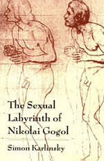 The Sexual Labyrinth of Nikolai Gogol