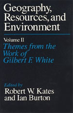 Geography, Resources and Environment, Volume 2: Themes from the Work of Gilbert F. White