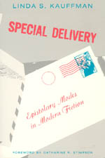 Special Delivery: Epistolary Modes in Modern Fiction