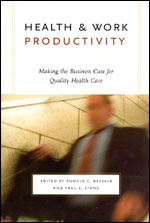 Health and Work Productivity: Making the Business Case for Quality Health Care