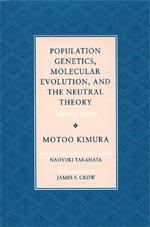 Population Genetics, Molecular Evolution, and the Neutral Theory: Selected Papers