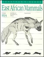 East African Mammals: An Atlas of Evolution in Africa, Volume 3, Part A