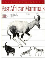 East African Mammals: An Atlas of Evolution in Africa, Volume 3, Part D