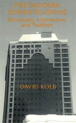 Postmodern Sophistications: Philosophy, Architecture, and Tradition