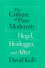 The Critique of Pure Modernity