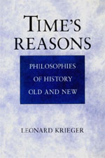 Time's Reasons: Philosophies of History Old and New