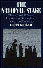The National Stage: Theatre and Cultural Legitimation in England, France, and America