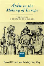 Asia in the Making of Europe, Volume III: A Century of Advance. Book 1: Trade, Missions, Literature
