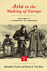 Asia in the Making of Europe, Volume III: A Century of Advance. Book 4: East Asia