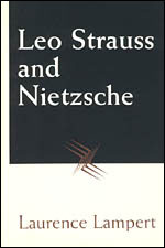 Leo Strauss and Nietzsche