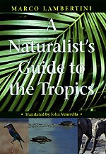 A Naturalist's Guide to the Tropics